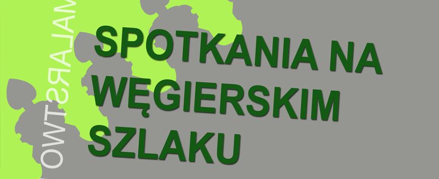 Spotkania na Węgierskim Szlaku